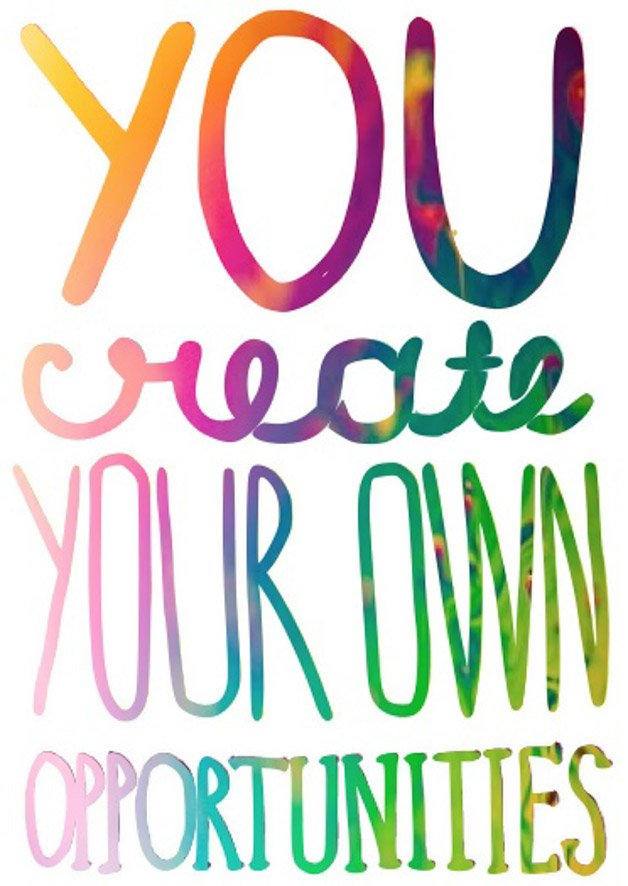 you create your own opportunities I howsweeteats.com
