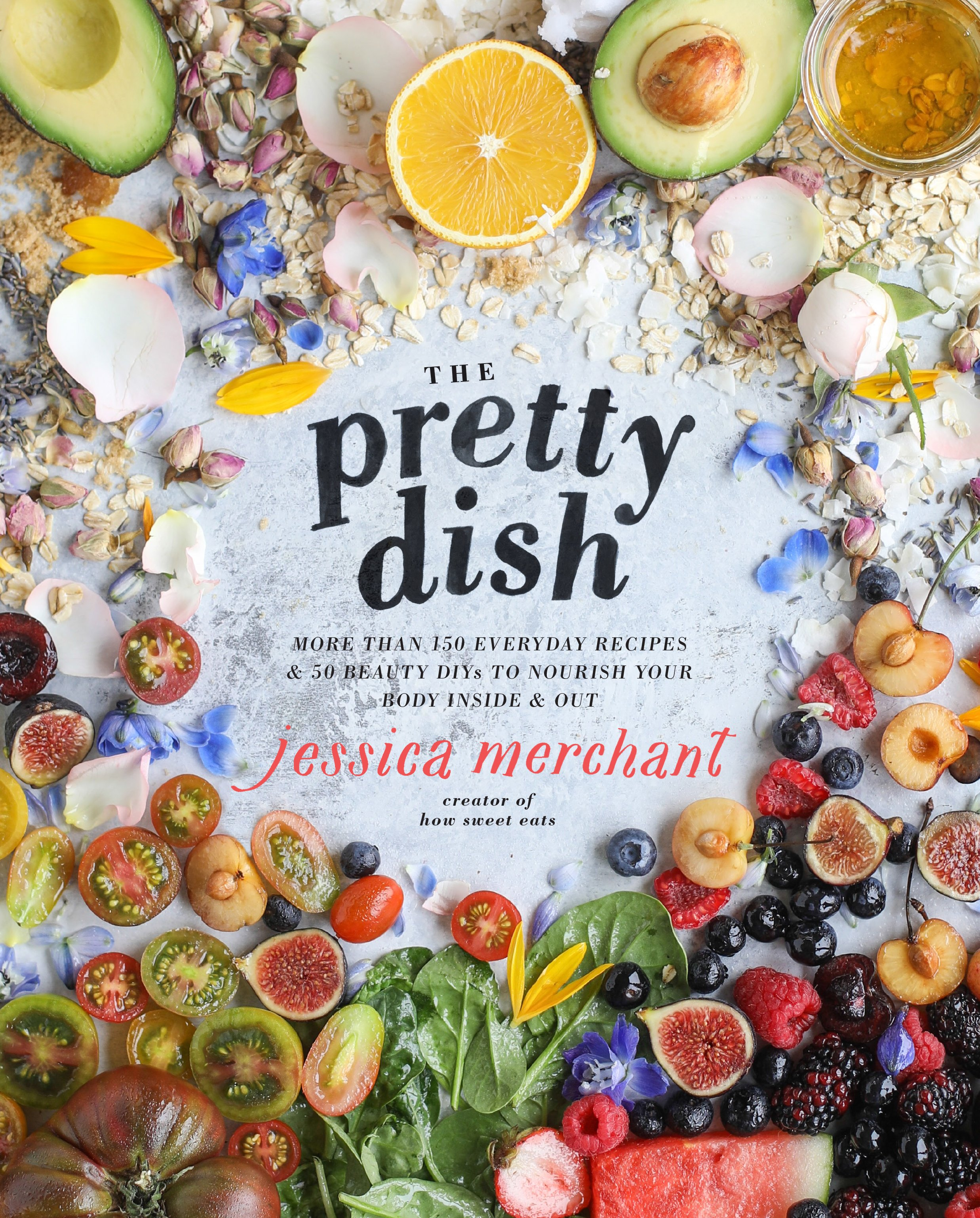 the pretty dish cookbook I howsweeteats.com